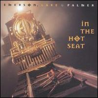 Emerson Lake And Palmer - In The Hot Seat